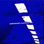 underworld creamfields